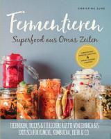 Fermentieren   Superfood aus Omas Zeiten  PDF