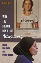 Why the French Don t Like Headscarves PDF