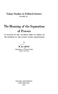 The Meaning of the Separation of Powers
