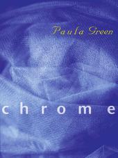Chrome: Poems by Paula Green