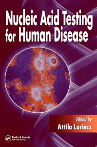 Nucleic Acid Testing for Human Disease PDF