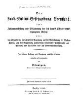 Die Land-kultur-gesetzgebung Preussens: eine zusammenstellung und erläuterung der seit dem 9. oktober 1807. ergangenen gesetze über den grundbesitz, in besonderer beziehung auf die regulirung gutsherrlichbäuerlicher verhältnisse, auf ablösung von reallasten und auf gemmeinheitstheilung, Band 2
