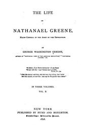 The Life of Nathanael Greene: Major-general in the Army of the Revolution, Volume 2