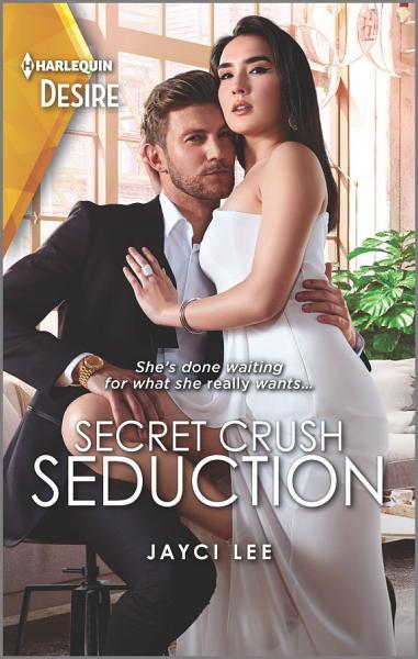 Download Secret Crush Seduction Book