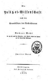 Die Polizei-Wissenschaft nach den Grundsätzen des Rechtstaates: Band 2
