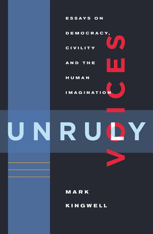 Unruly Voices