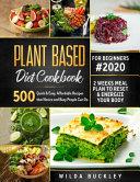 Plant Based Diet Cookbook for Beginners