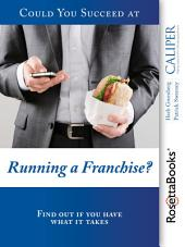 Could You Succeed at Running a Franchise?