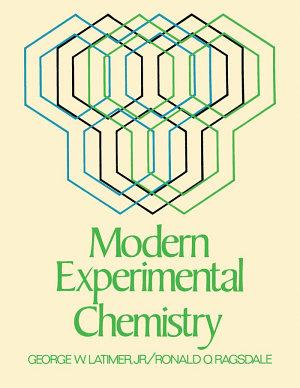 Modern Experimental Chemistry