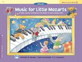 Music for Little Mozarts, Lesson Book 4: A Piano Course to Bring Out the Music in Every Young Child