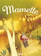 Mamette T02: L'âge d'or