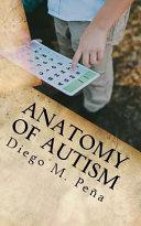 Download Anatomy of Autism Book