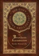 The Brothers Karamazov  100 Copy Collector s Edition  PDF