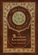 The Brothers Karamazov  100 Copy Collector s Edition