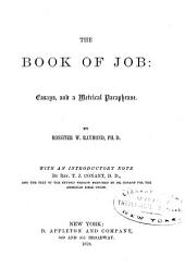 The Book of Job: Essays, and a Metrical Paraphrase