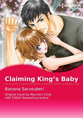 CLAIMING KING S BABY Vol 1