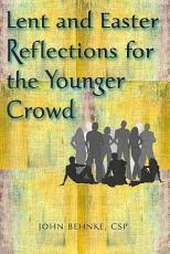 Lent and Easter Reflections for the Younger Crowd PDF