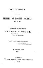 Selections from the Letters of Robert Southey ...