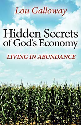 Hidden Secrets of God s Economy