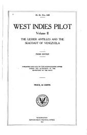 West Indies Pilot: The Lesser Antilles and the seacoast of Venezuela