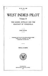 West Indies Pilot: The Lesser Antilles and the seacoast of Venezuela