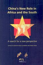 China's New Role in Africa and the South