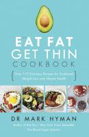 The Eat Fat Get Thin Cookbook PDF