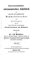 Astronomisches Jahrbuch f  r physische und naturhistorische Himmelsforscher     Hrsg  von Fr  v  P  Gruithuisen PDF