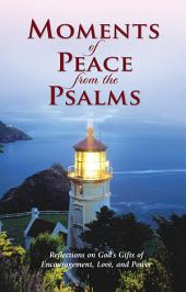 Moments of Peace from the Psalms