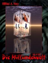 G-B 005: Die Milliardenwelt: In der Buchausgabe sind immer mehrere Bände zu einem Buch zusammengefasst!
