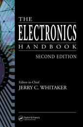 The Electronics Handbook, Second Edition: Edition 2