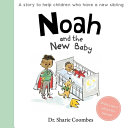 Noah and the New Baby