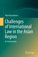 Challenges of International Law in the Asian Region