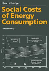 Social Costs of Energy Consumption: External Effects of Electricity Generation in the Federal Republic of Germany