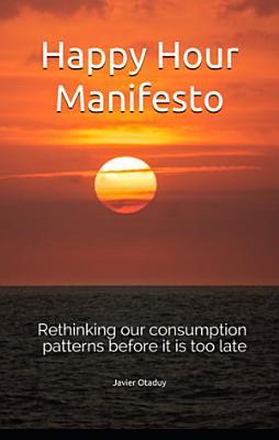 Happy Hour Manifesto