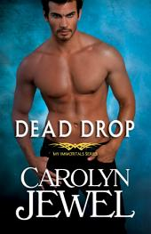 Dead Drop: A My Immortals Novel