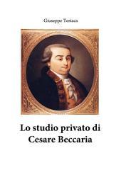 Lo studio privato di Cesare Beccaria