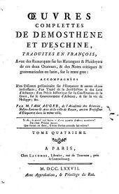 Oeuvres complettes de Démosthène et d'Eschine: Volume 4