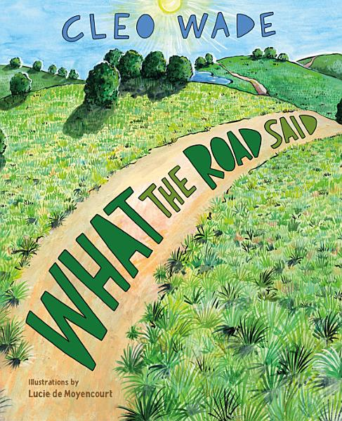 Download What the Road Said Book
