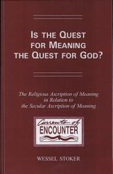 Is The Quest For Meaning The Quest For God  Book PDF