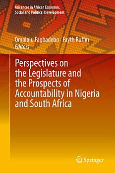 Perspectives on the Legislature and the Prospects of Accountability in Nigeria and South Africa PDF