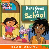 Dora Goes to School (Dora the Explorer)