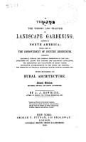 A Treatise on the Theory and Practice of Landscape Gardening  Adapted to North America PDF
