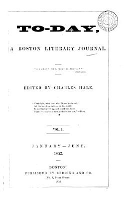 To day  a Boston literary journal  ed  by C  Hale PDF