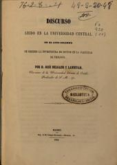 La escelencia y santidad del evangelio prueban su orígen divino: Discurso leído en la Universidad Central ...