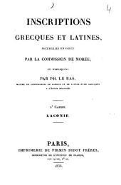 Inscriptions grecques et latines: recueillis en Grèce par la commission de Morée. Laconie, Volume2
