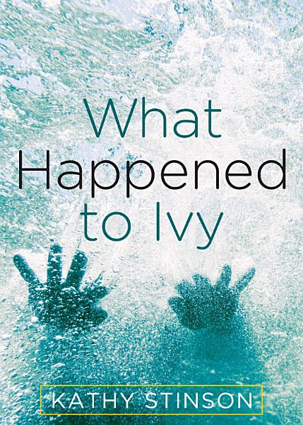 Download What Happened to Ivy Book