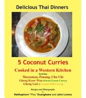 5 Coconut Curries: Cooked in a Western Kitchen
