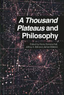 A Thousand Plateaus And Philosophy Book PDF