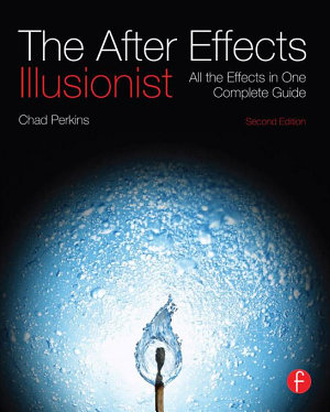 The After Effects Illusionist PDF